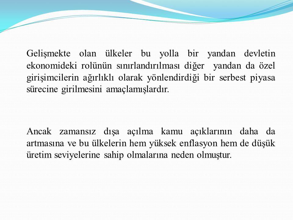 KÜRESELLEŞME SÜRECİNDE KURALLI MALİYE POLİTİKASI Maliye politikası araçlarının kullanımında politikacı ve bürokratlara verilen yetkilerin anayasal, yasal vb.
