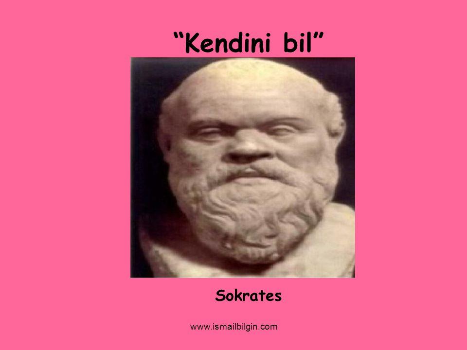 """www.ismailbilgin.com """"Kendini bil"""" Sokrates"""