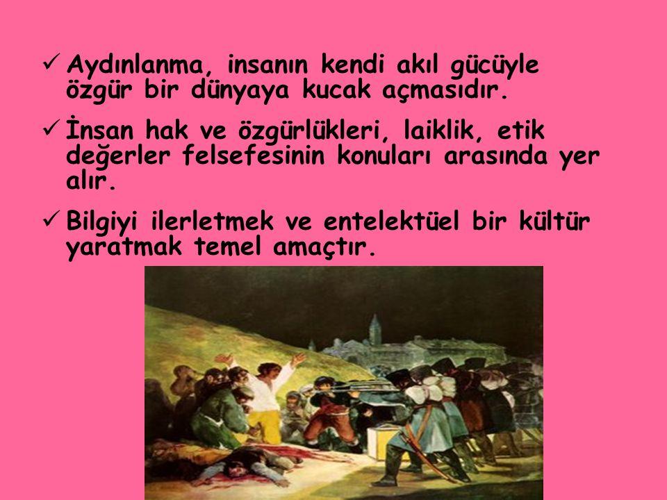 www.ismailbilgin.com Aydınlanma, insanın kendi akıl gücüyle özgür bir dünyaya kucak açmasıdır. İnsan hak ve özgürlükleri, laiklik, etik değerler felse