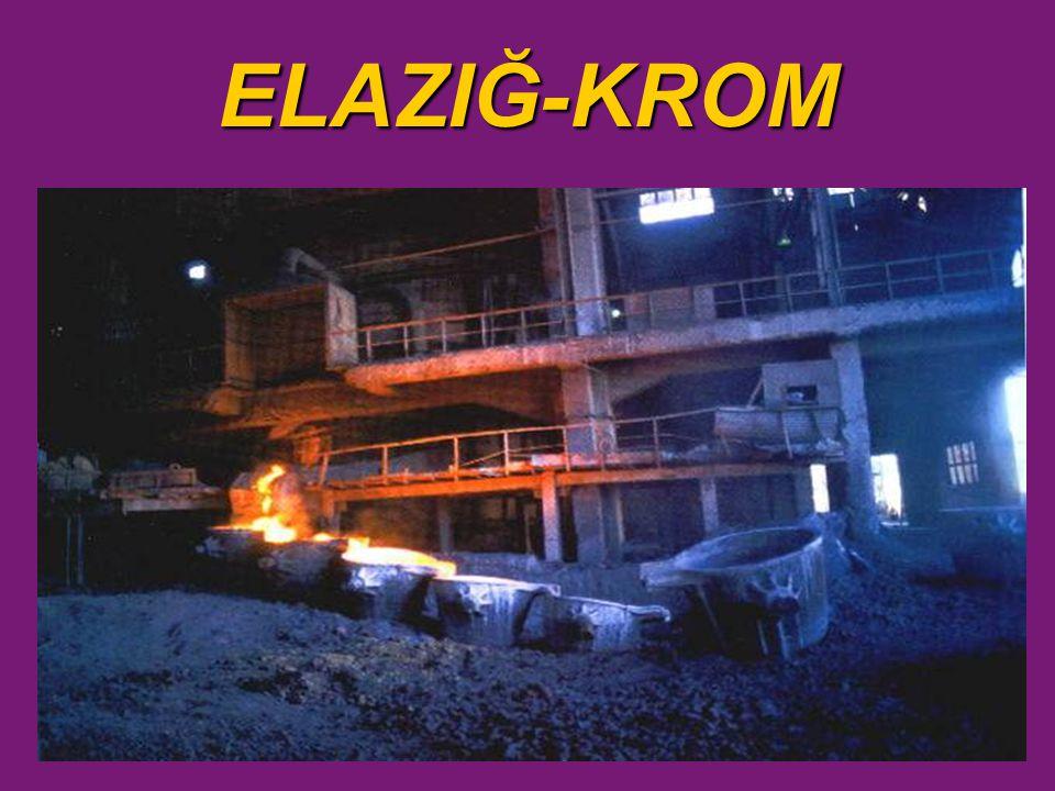ELAZIĞ-KROM