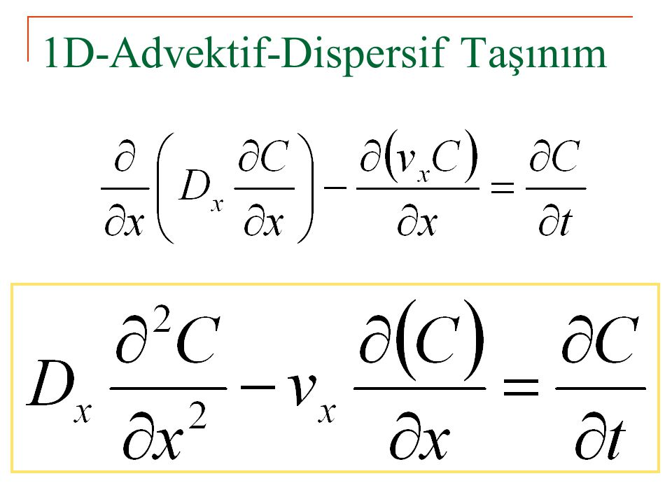1D-Advektif-Dispersif Taşınım