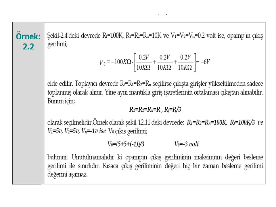 Örnek V o çıkış işaretinin ifadesini yazınız. V 0 çıkış işaretini çiziniz.