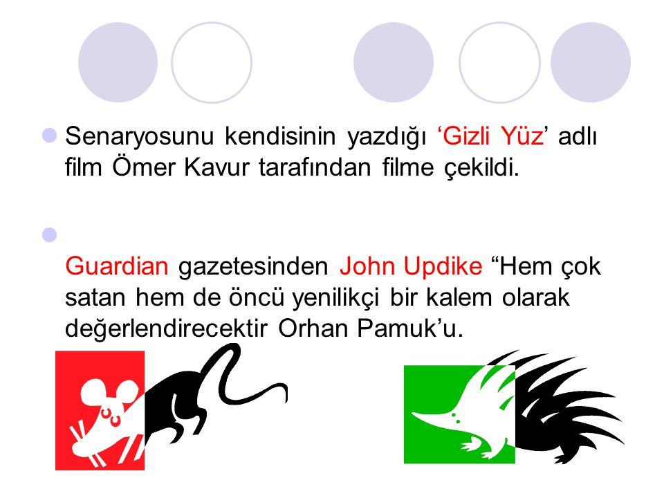 Senaryosunu kendisinin yazdığı 'Gizli Yüz' adlı film Ömer Kavur tarafından filme çekildi.