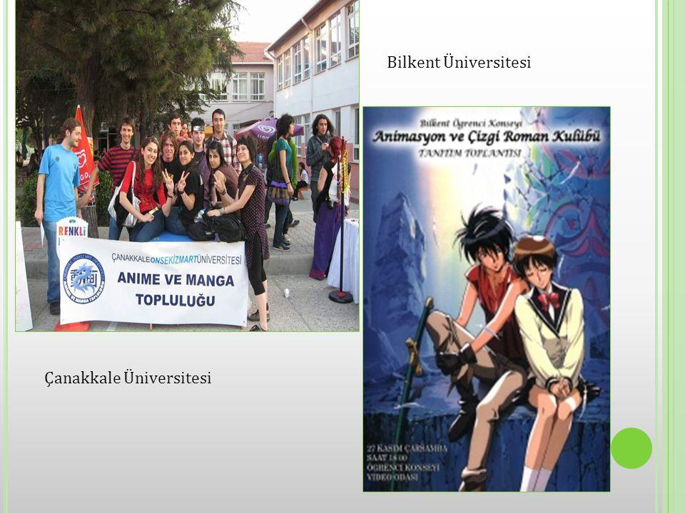 Çanakkale Üniversitesi Bilkent Üniversitesi