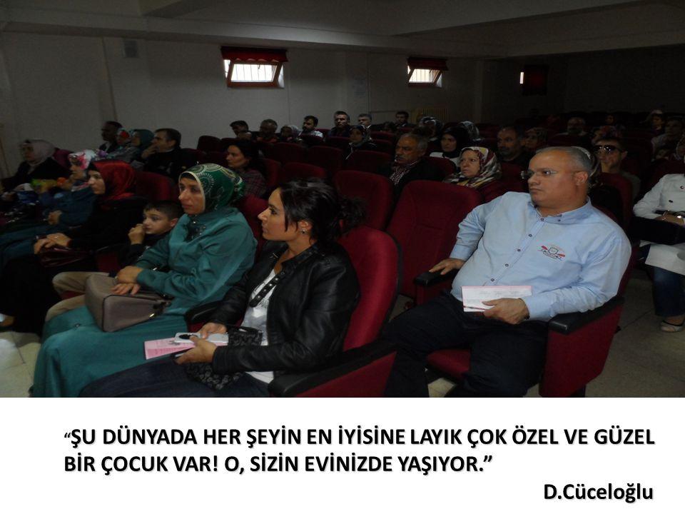 """"""" ŞU DÜNYADA HER ŞEYİN EN İYİSİNE LAYIK ÇOK ÖZEL VE GÜZEL BİR ÇOCUK VAR! O, SİZİN EVİNİZDE YAŞIYOR."""" D.Cüceloğlu"""