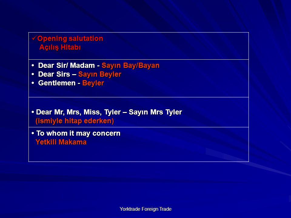 Yorktrade Foreign Trade Dear Mr.