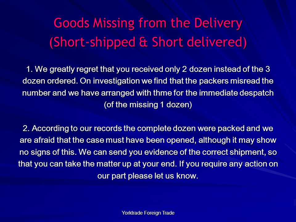 Yorktrade Foreign Trade Goods Missing from the Delivery (Short-shipped & Short delivered) 1.