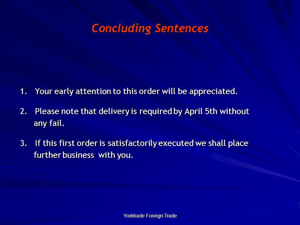 Yorktrade Foreign Trade Concluding Sentences 1.
