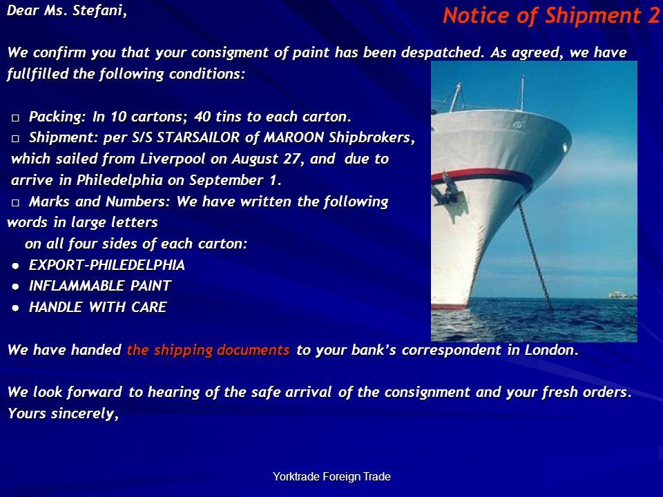 Yorktrade Foreign Trade Dear Ms.