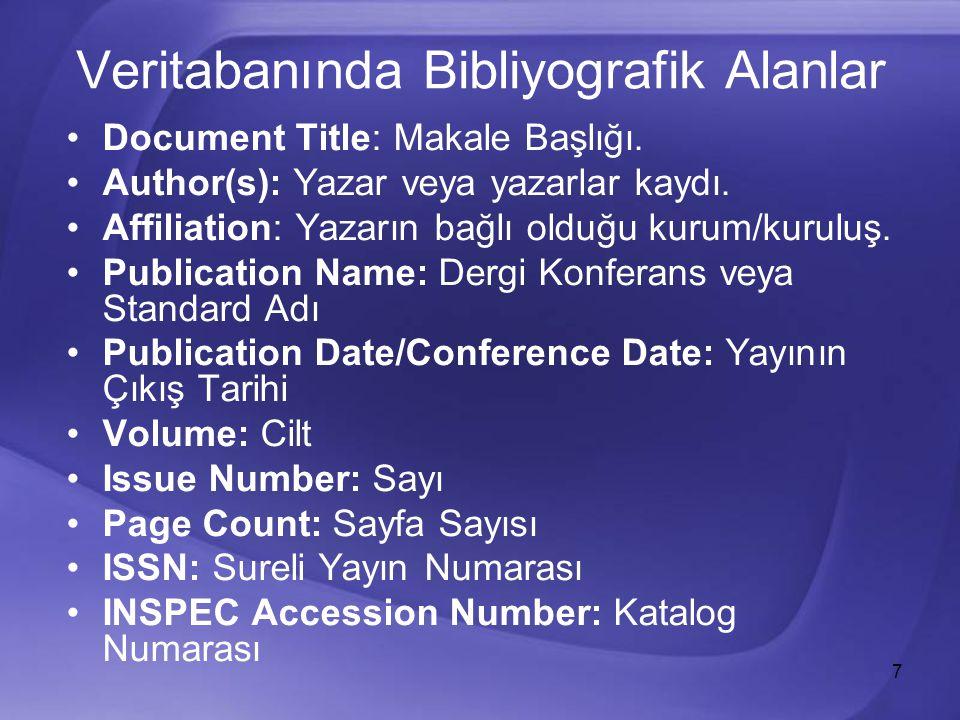 7 Veritabanında Bibliyografik Alanlar Document Title: Makale Başlığı.