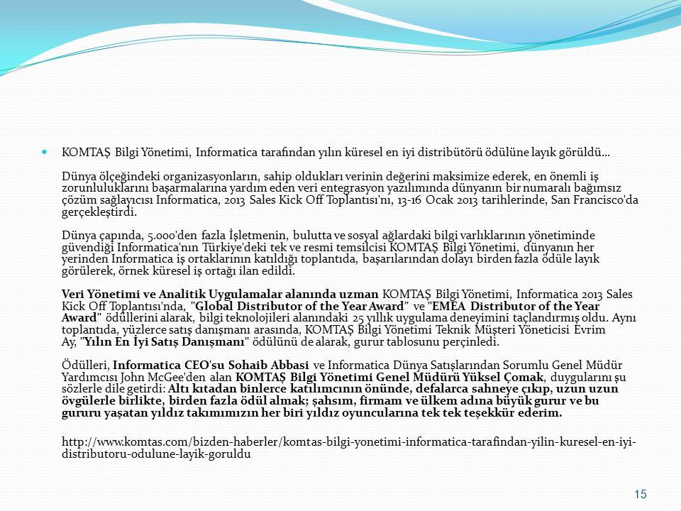 KOMTAŞ Bilgi Yönetimi, Informatica tarafından yılın küresel en iyi distribütörü ödülüne layık görüldü...