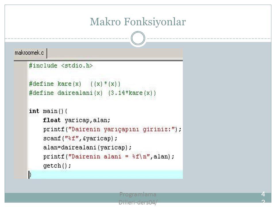 Programlama Dilleri-ders04/42 Makro Fonksiyonlar