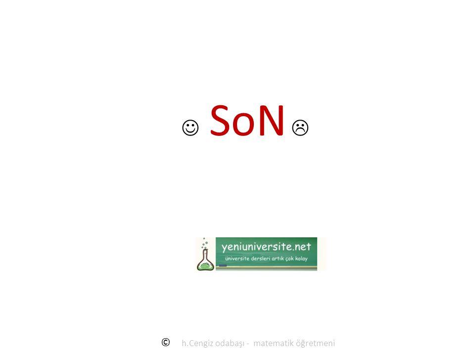 SoN  © h.Cengiz odabaşı - matematik öğretmeni