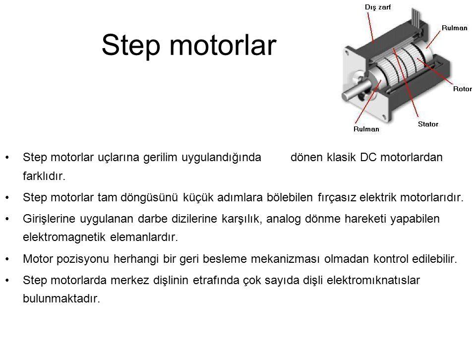 Step motorlar Step motorlar uçlarına gerilim uygulandığında dönen klasik DC motorlardan farklıdır. Step motorlar tam döngüsünü küçük adımlara bölebile