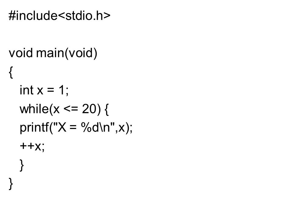 #include void main(void) { int x = 1; while(x <= 20) { printf(
