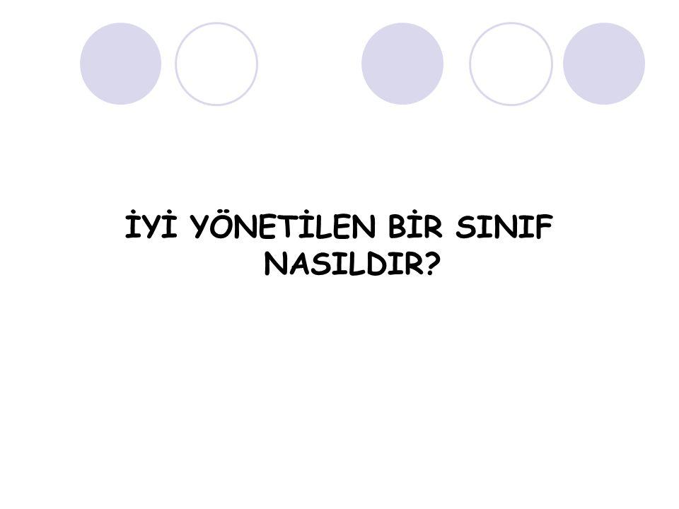 İYİ YÖNETİLEN BİR SINIF NASILDIR?