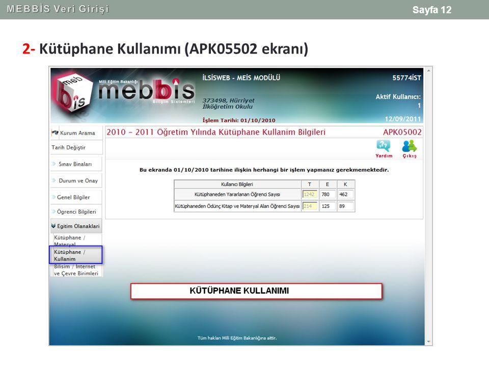 2- Kütüphane Kullanımı (APK05502 ekranı) Sayfa 12