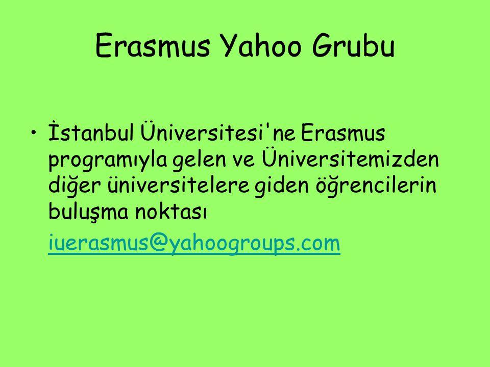 Erasmus Yahoo Grubu İstanbul Üniversitesi'ne Erasmus programıyla gelen ve Üniversitemizden diğer üniversitelere giden öğrencilerin buluşma noktası iue