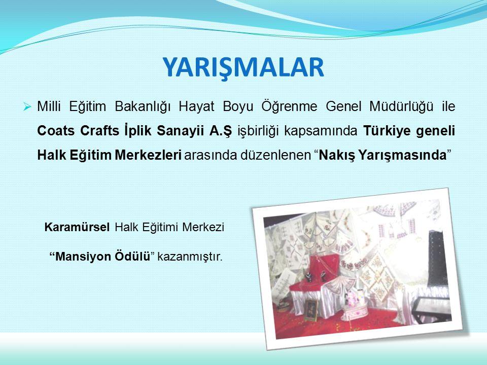  Milli Eğitim Bakanlığı Hayat Boyu Öğrenme Genel Müdürlüğü ile Coats Crafts İplik Sanayii A.Ş işbirliği kapsamında Türkiye geneli Halk Eğitim Merkezl