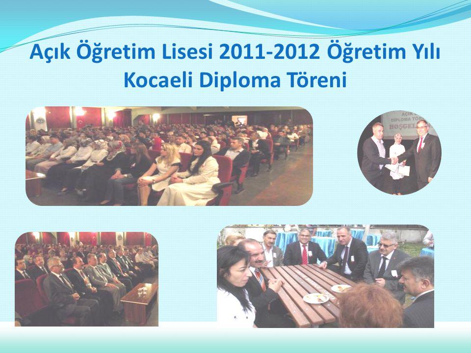 Açık Öğretim Lisesi 2011-2012 Öğretim Yılı Kocaeli Diploma Töreni