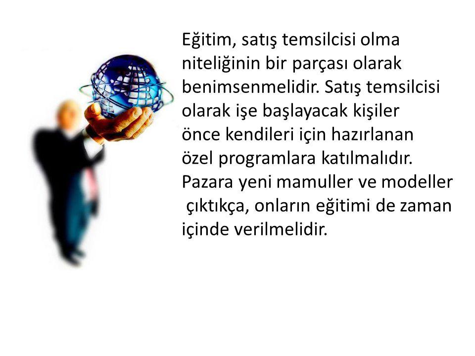 Eğitim, satış temsilcisi olma niteliğinin bir parçası olarak benimsenmelidir.