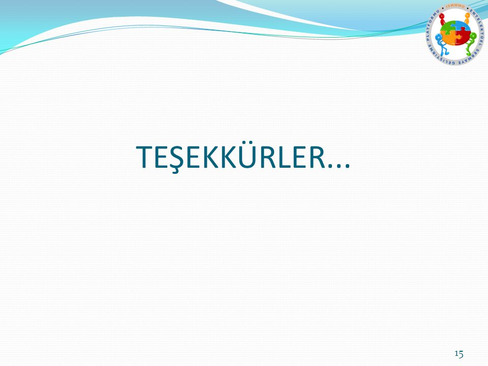 TEŞEKKÜRLER... 15