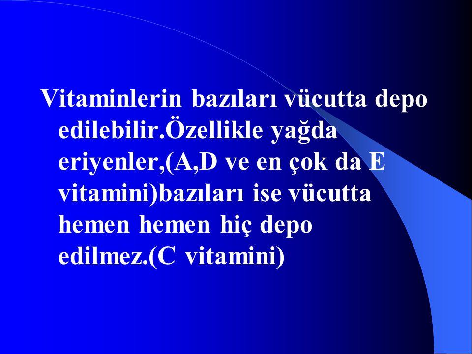 Vitaminler yağda ve suda eriyen vitaminler olmak üzere ikiye ayrılır.