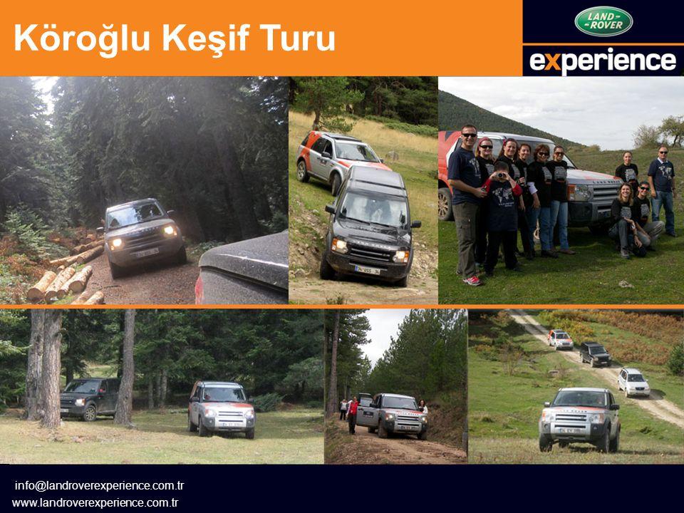 Köroğlu Keşif Turu info@landroverexperience.com.tr www.landroverexperience.com.tr