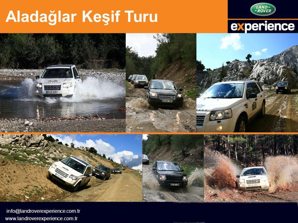 Aladağlar Keşif Turu info@landroverexperience.com.tr www.landroverexperience.com.tr