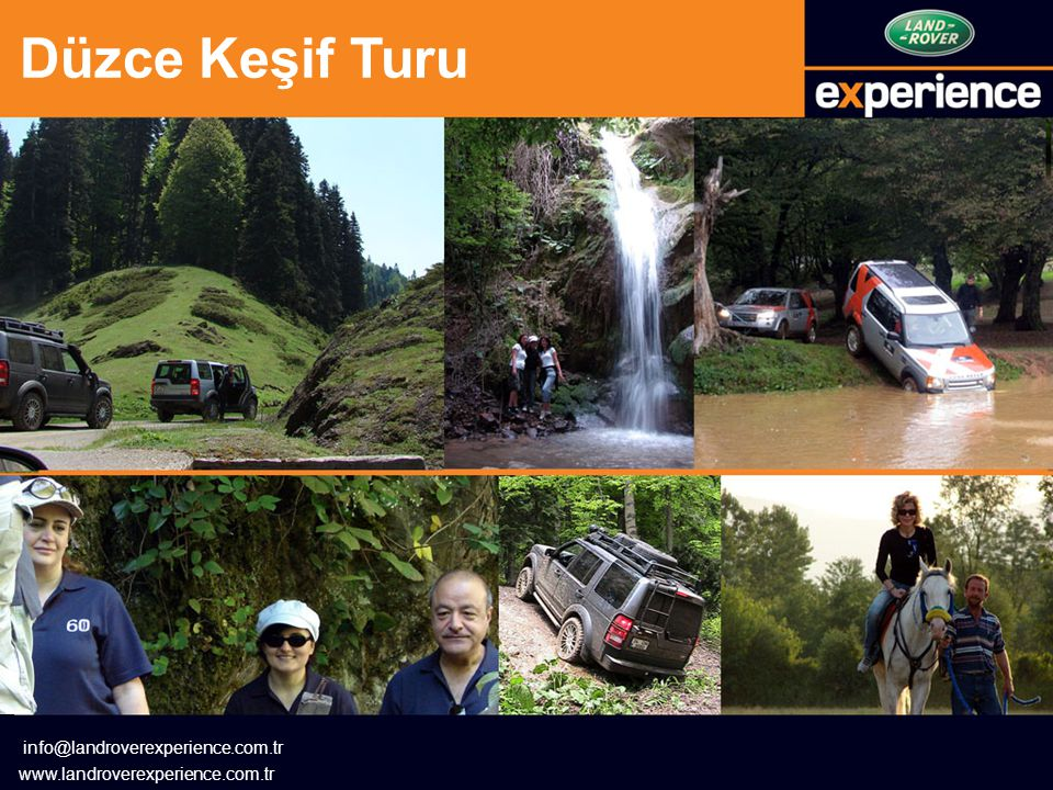 Düzce Keşif Turu info@landroverexperience.com.tr www.landroverexperience.com.tr