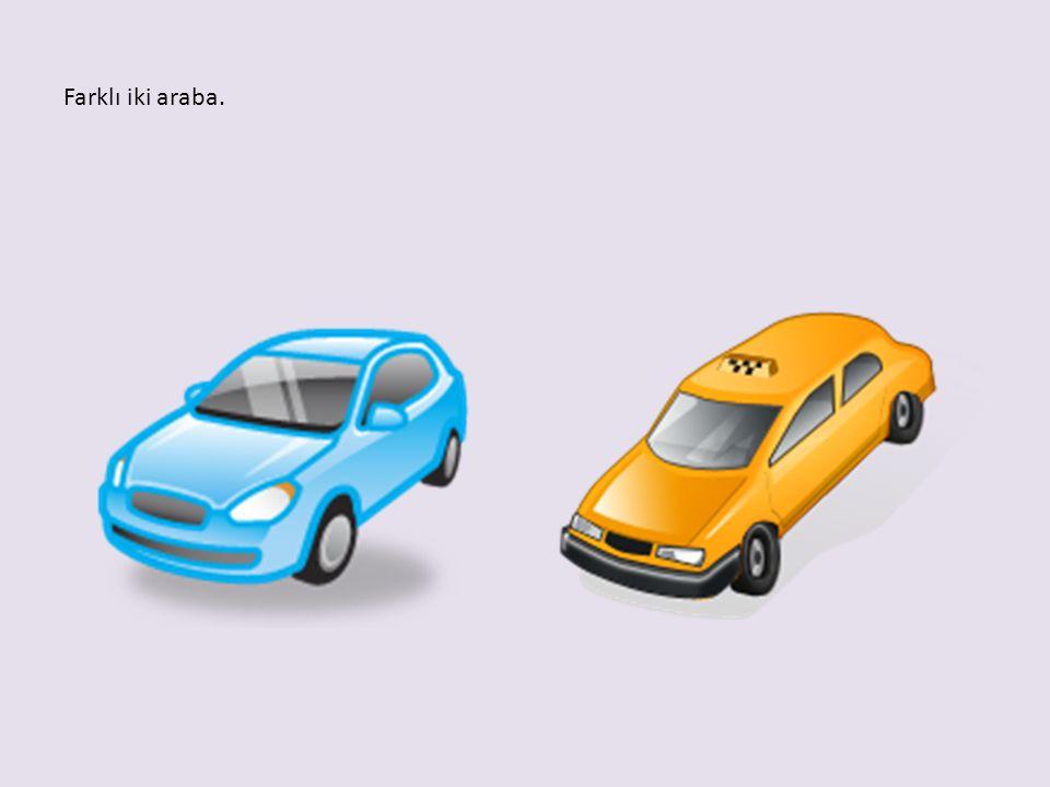 Farklı iki araba.