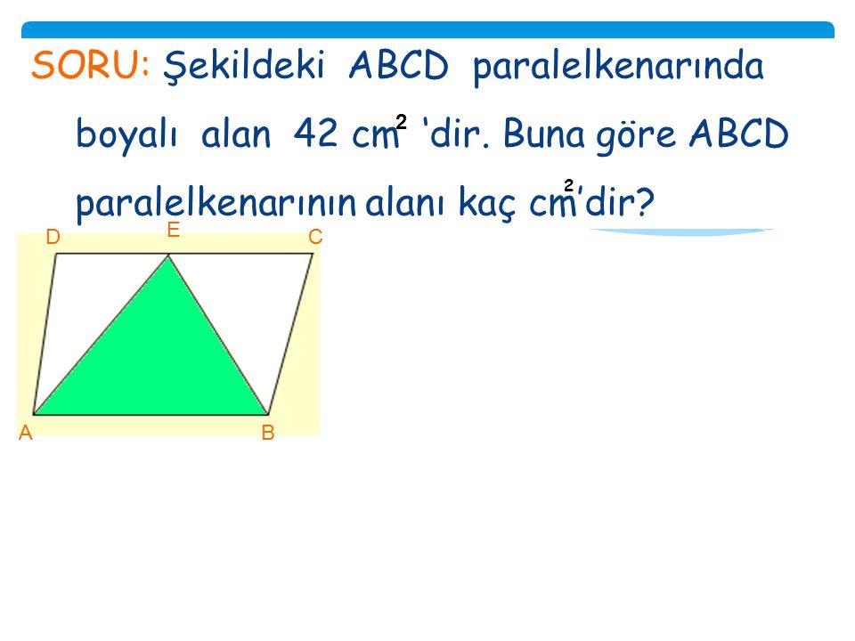SORU: Bir paralelkenarın çevresinin uzunluğu 64 cm'dir. Uzun kenarı, kısa kenarının uzunluğunun 3 katıdır.Bu paralel- kenarın uzun kenarı ile kısa ken