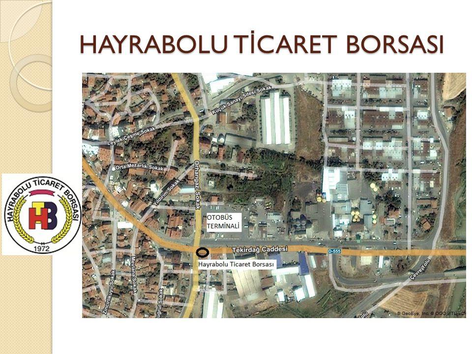 HAYRABOLU T İ CARET BORSASI