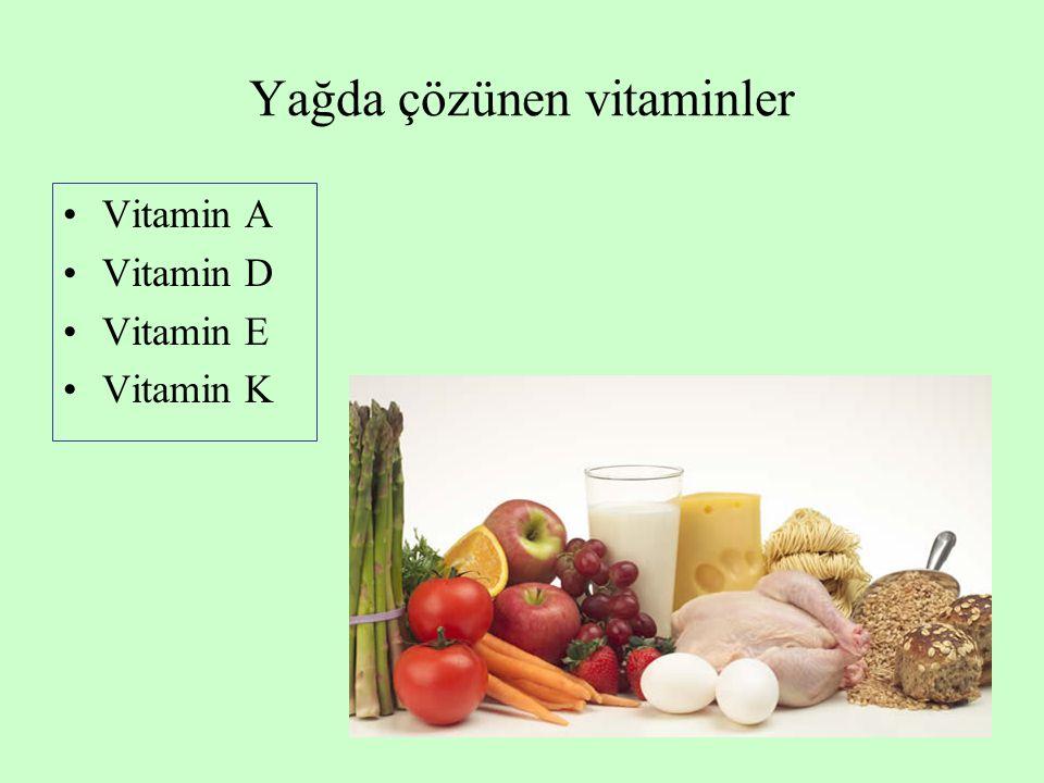 Yağda çözünen vitaminler Vitamin A Vitamin D Vitamin E Vitamin K