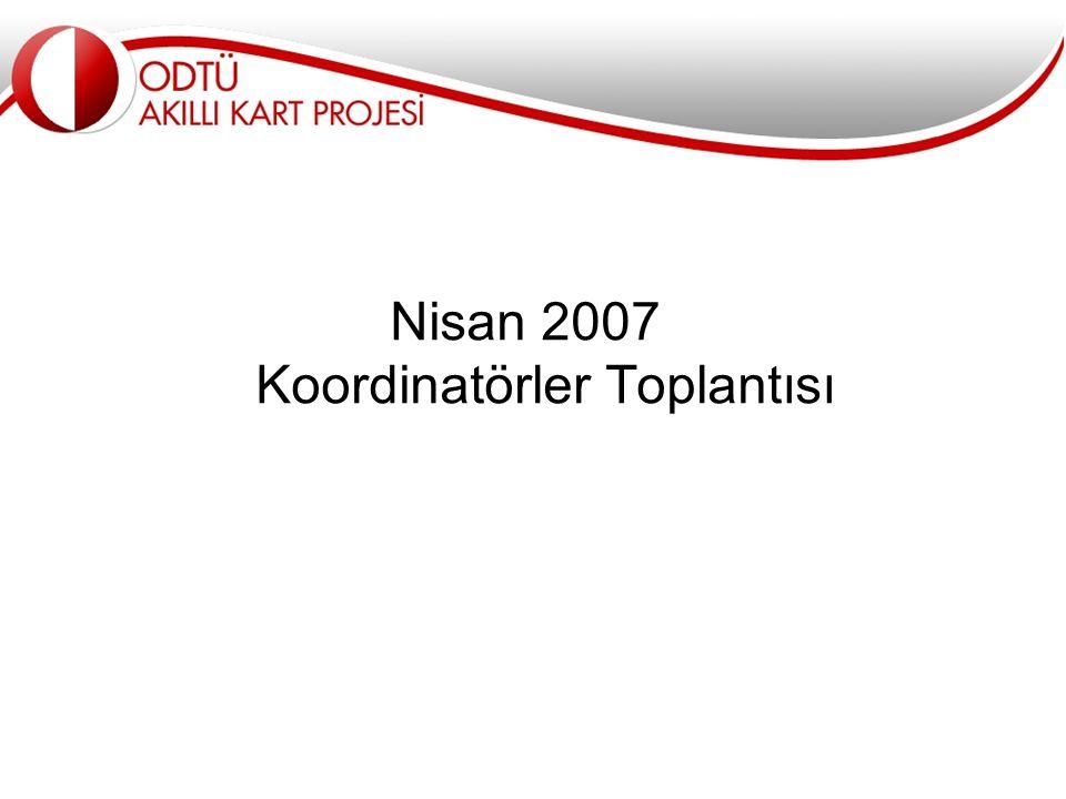 Nisan 2007 Koordinatörler Toplantısı