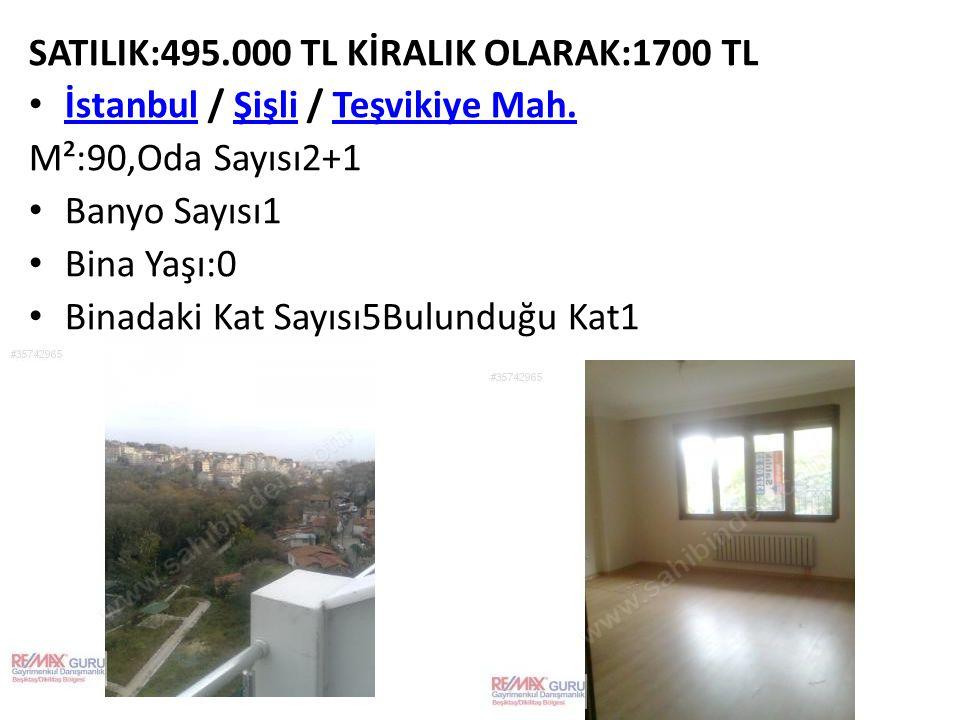 SATILIK:495.000 TL KİRALIK OLARAK:1700 TL İstanbul / Şişli / Teşvikiye Mah. İstanbulŞişliTeşvikiye Mah. M²:90,Oda Sayısı2+1 Banyo Sayısı1 Bina Yaşı:0