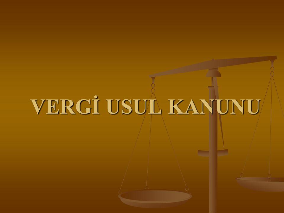 2 Kanunun Şümulü (1) Bu kanun hükümleri ikinci maddede yazılı Gümrük ve Tekel Vergileri dışındaki, genel bütçeye giren vergi, resim ve harçlar ile il özel idarelerine ve belediyelere ait vergi, resim ve harçlar hakkında uygulanır.