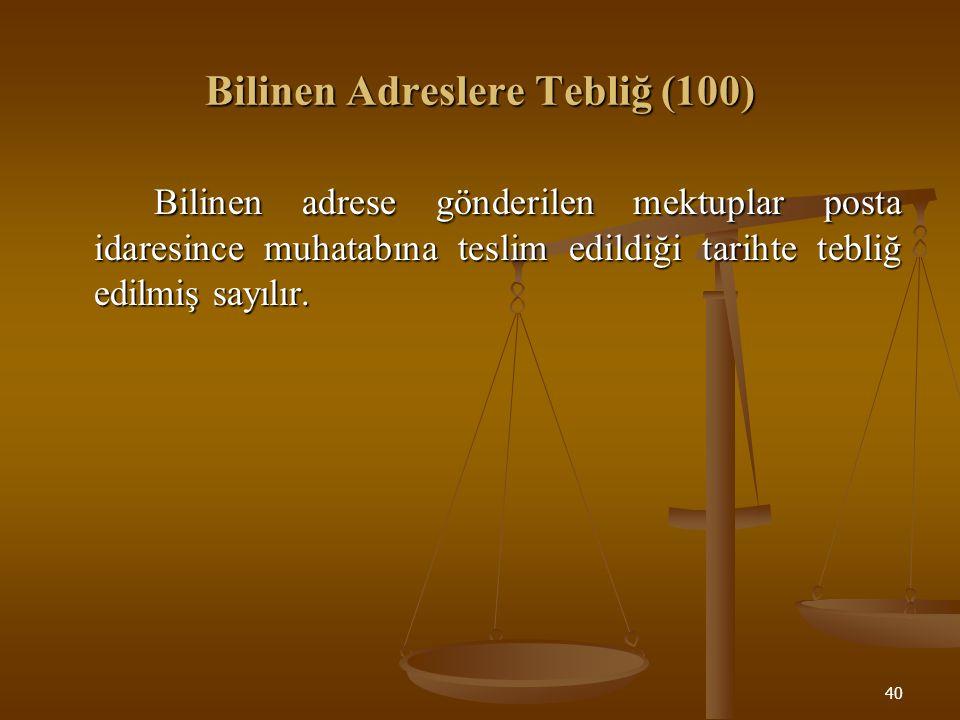 41 Bilinen Adresler (101) Bu kanuna göre bilinen adresler şunlardır: 1.