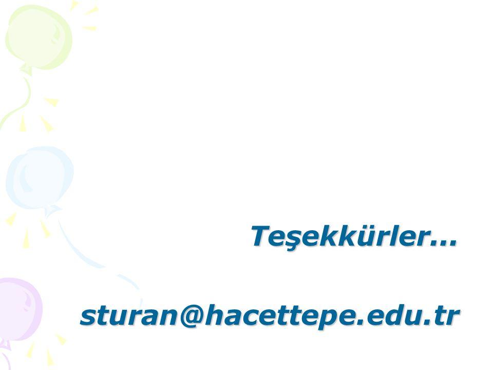 Teşekkürler...sturan@hacettepe.edu.tr