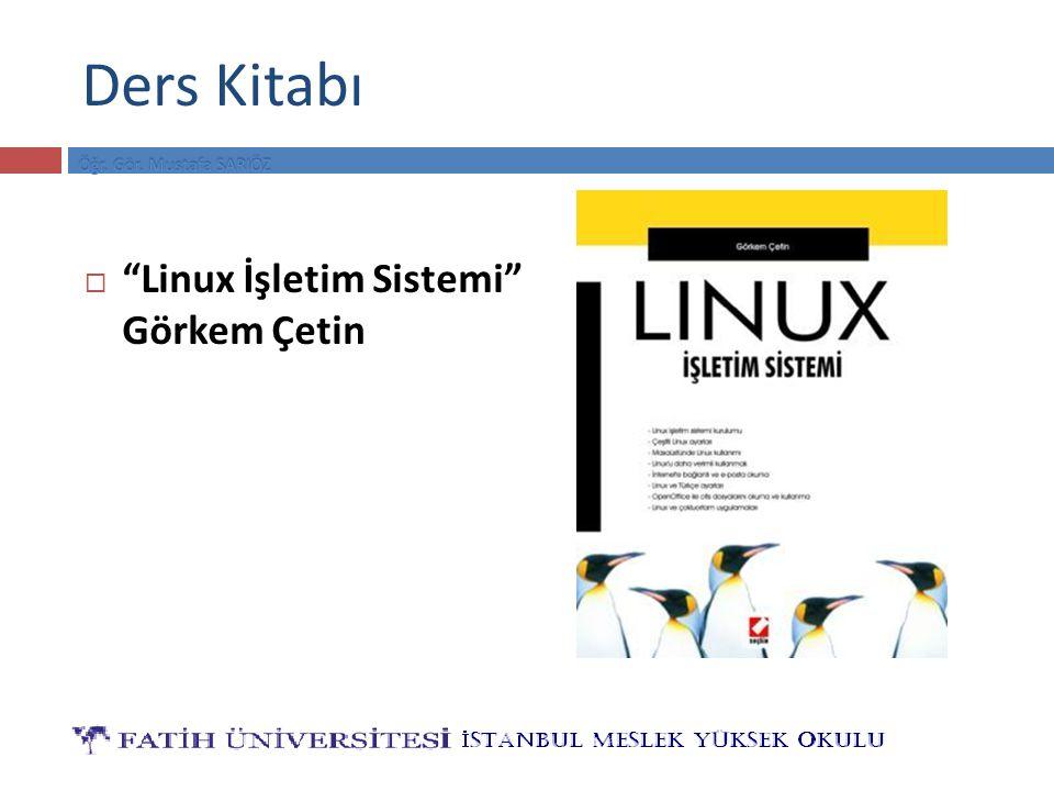 """Ders Kitabı  """"Linux İşletim Sistemi"""" Görkem Çetin"""