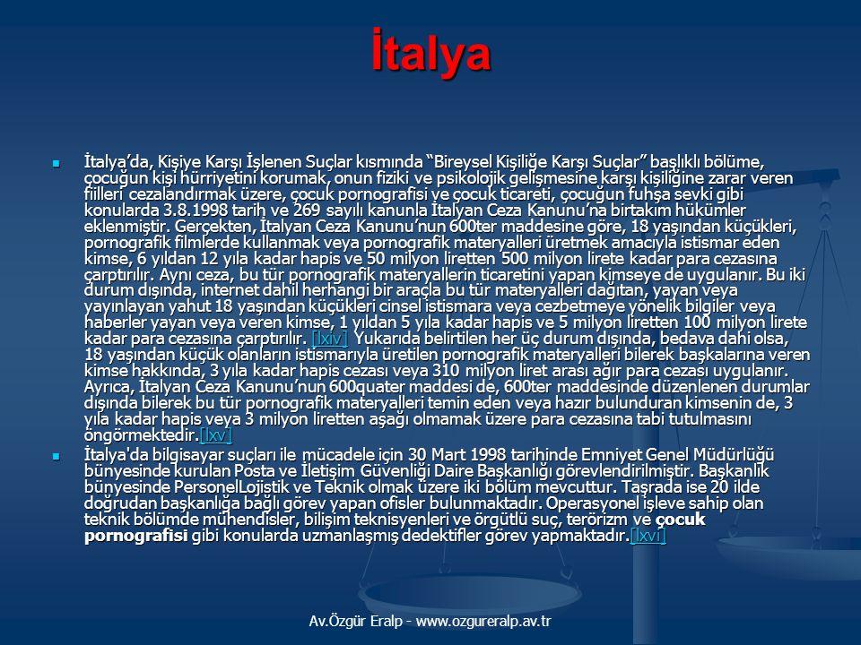 """Av.Özgür Eralp - www.ozgureralp.av.tr İtalya İtalya'da, Kişiye Karşı İşlenen Suçlar kısmında """"Bireysel Kişiliğe Karşı Suçlar"""" başlıklı bölüme, çocuğun"""