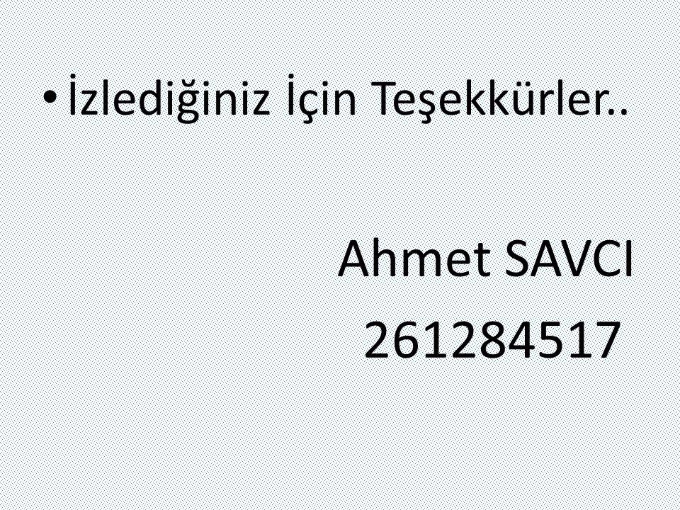 İzlediğiniz İçin Teşekkürler.. Ahmet SAVCI 261284517