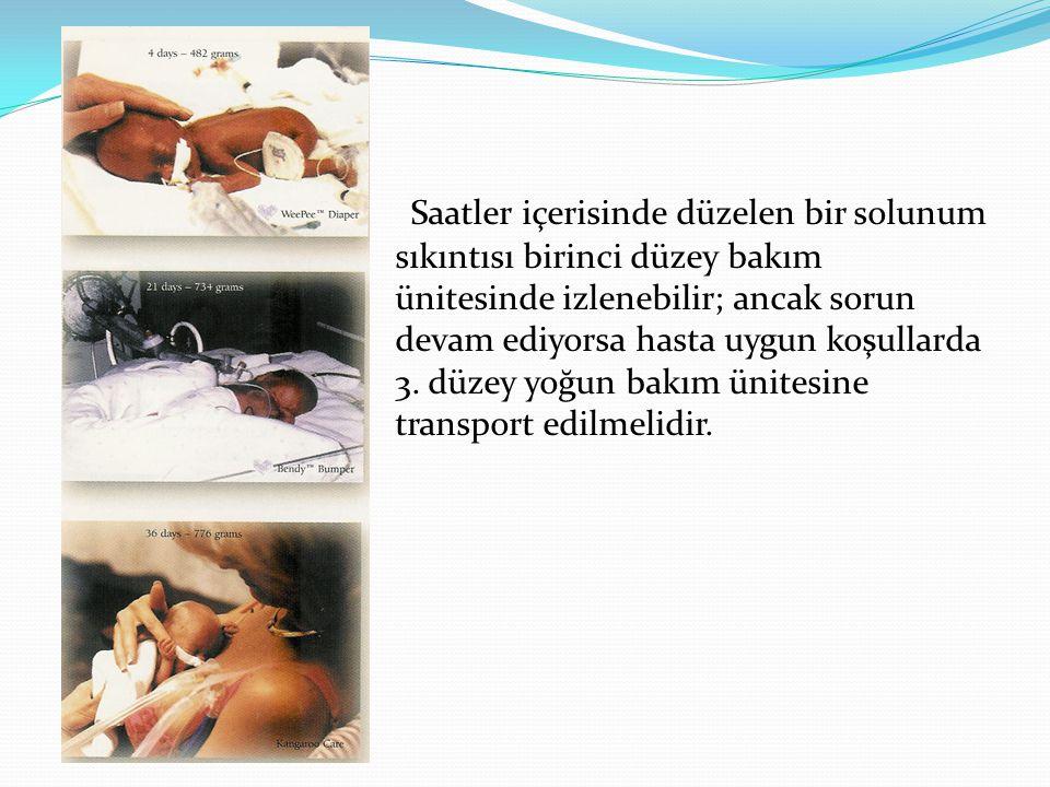 Yoğun bakım ünitesine alınan böyle bir bebekte ilk adım bebeğin doku oksijenizasyonunun sağlanması olmalıdır.