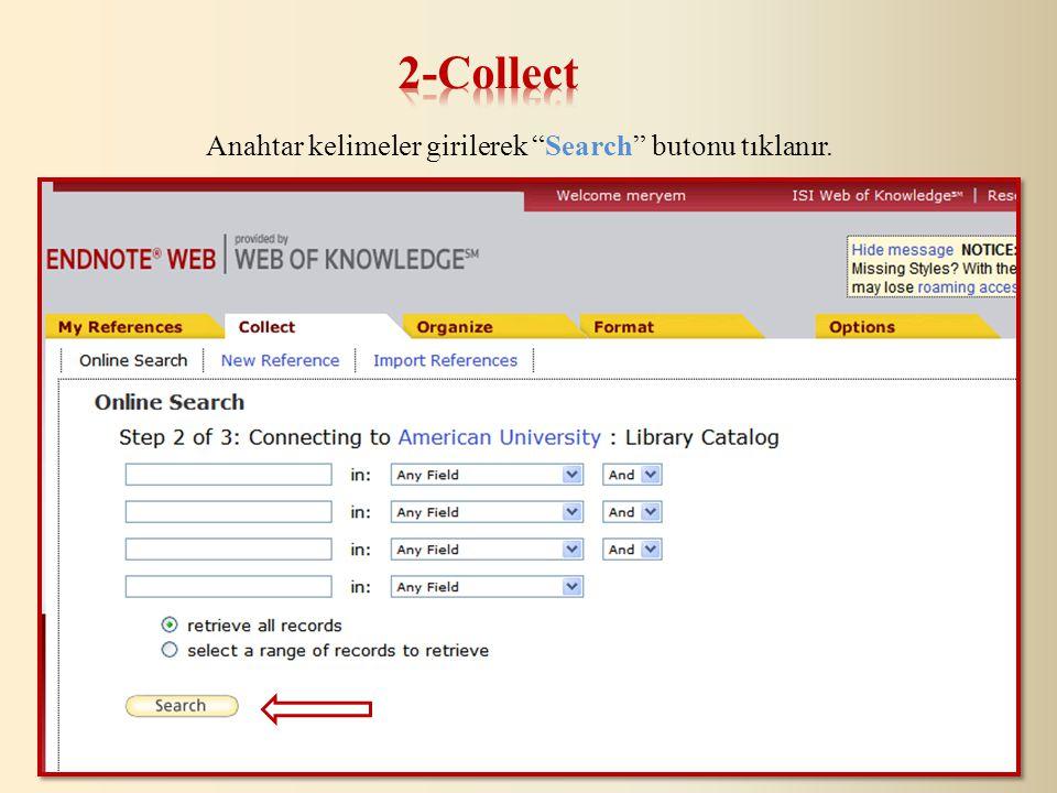 Anahtar kelimeler girilerek Search butonu tıklanır.