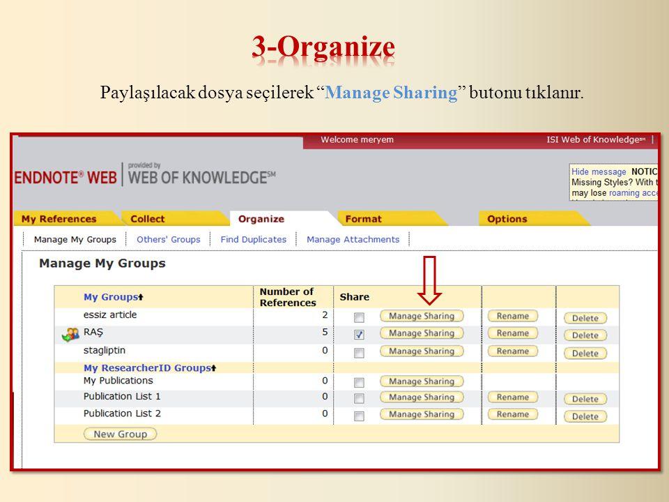 Paylaşılacak dosya seçilerek Manage Sharing butonu tıklanır.