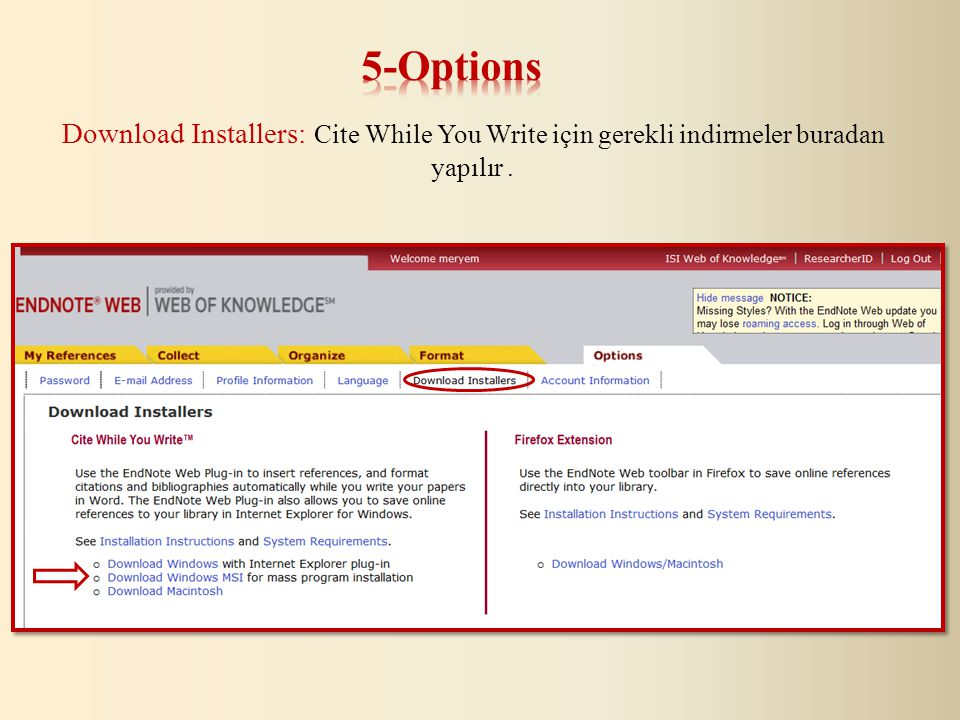 Download Installers: Cite While You Write için gerekli indirmeler buradan yapılır.
