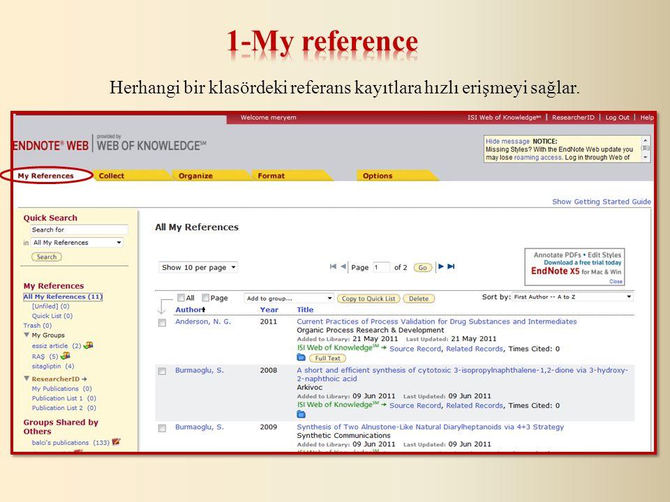 Online Search: Web of Science gibi veritabanlarından tarama yapılarak kaynaklar EndNote Web kütüphanesine aktarılır.