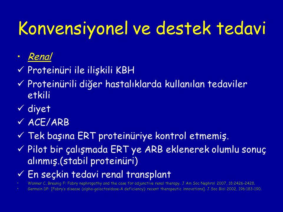 Konvensiyonel ve destek tedavi Renal Proteinüri ile ilişkili KBH Proteinürili diğer hastalıklarda kullanılan tedaviler etkili diyet ACE/ARB Tek başına