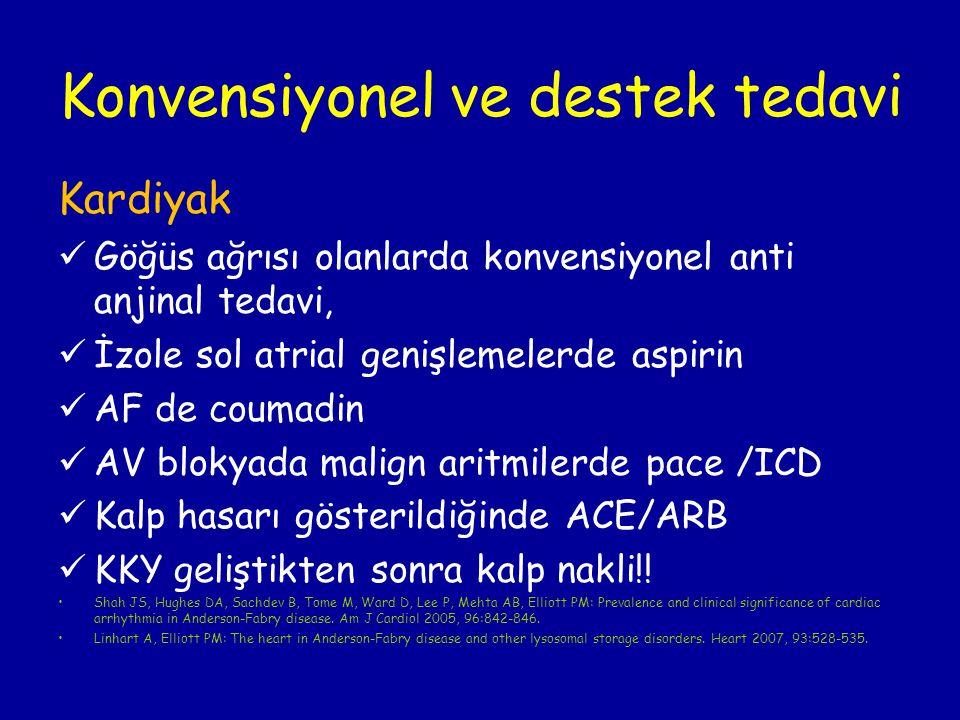 Konvensiyonel ve destek tedavi Kardiyak Göğüs ağrısı olanlarda konvensiyonel anti anjinal tedavi, İzole sol atrial genişlemelerde aspirin AF de coumad