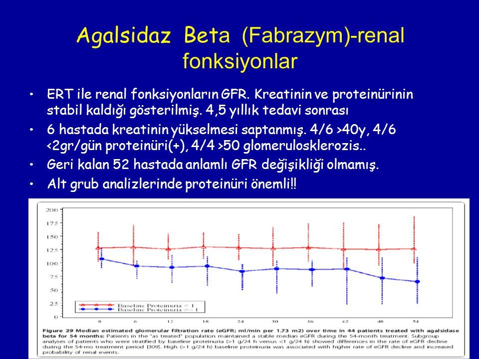 Agalsidaz Bet a (Fabrazym)-renal fonksiyonlar ERT ile renal fonksiyonların GFR. Kreatinin ve proteinürinin stabil kaldığı gösterilmiş. 4,5 yıllık teda